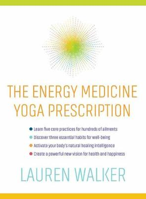 The Energy Medicine Yoga Prescription (Paperback)