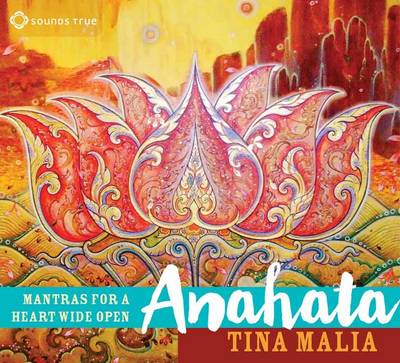 Anahata: Mantras for a Heart Wide Open (CD-Audio)