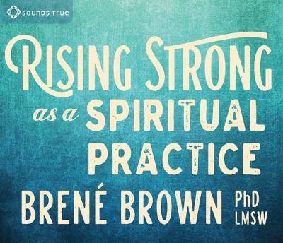 Rising Strong as a Spiritual Practice (CD-Audio)