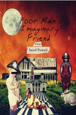 Poor Man's Imaginary Friend (Paperback)