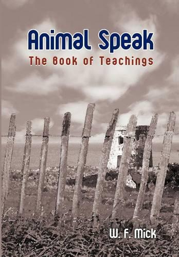 Animal Speak: The Book of Teachings (Hardback)