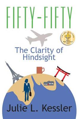 Fifty-Fifty, the Clarity of Hindsight (Paperback)