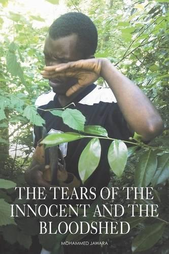 The Tears of the Innocent and the Bloodshed (Paperback)