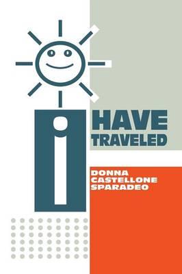 I Have Traveled (Paperback)