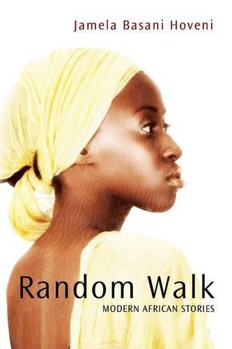 Random Walk: Modern African Stories (Paperback)