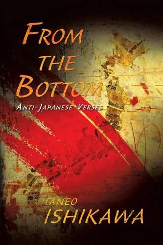 From the Bottom: Anti-Japanese Verses (Paperback)