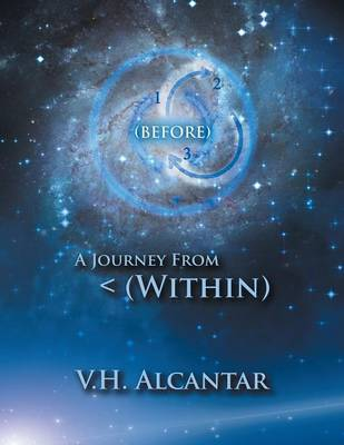 (Before) A Journey From < (Within) (Paperback)