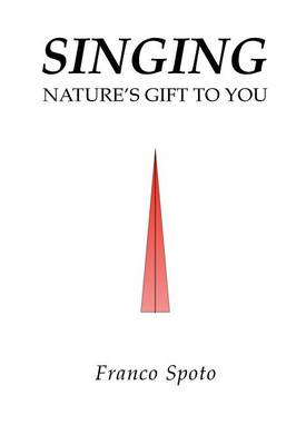 Singing: Nature's Gift to You (Paperback)