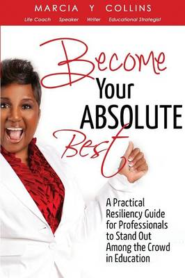 Become Your Absolute Best (Paperback)