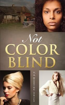 Not Color Blind (Paperback)