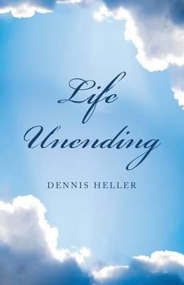 Life Unending (Paperback)