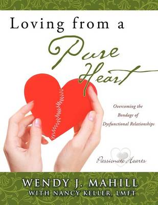 Loving from a Pure Heart (Paperback)