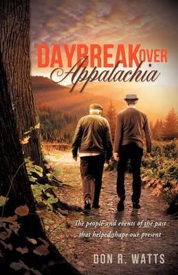 Daybreak Over Appalachia (Paperback)