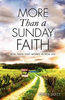 More Than a Sunday Faith (Paperback)