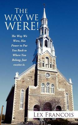 The Way We Were! (Paperback)