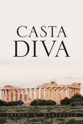 Casta Diva (Paperback)