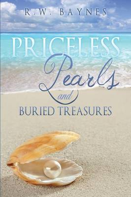 Priceless Pearls and Buried Treasures (Paperback)