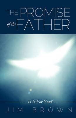 The Promise of the Father (Paperback)