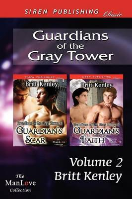 Guardians of the Gray Tower, Volume 2 [Guardian's Scar: Guardian's Faith] (Siren Publishing Classic Manlove) (Paperback)