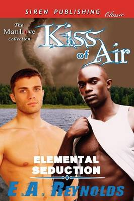 Kiss of Air [Elemental Seduction] (Siren Publishing Classic Manlove) (Paperback)