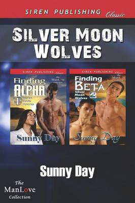 Silver Moon Wolves [Finding Alpha: Finding Beta] (Siren Publishing Classic Manlove) (Paperback)