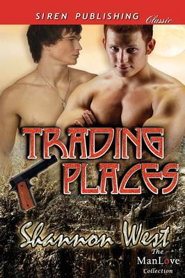 Trading Places (Siren Publishing Classic Manlove) (Paperback)