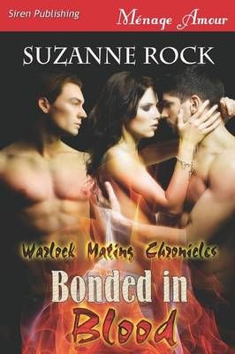 Bonded in Blood [Warlock Mating Chronicles] (Siren Publishing Menage Amour) (Paperback)