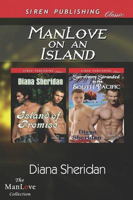 Manlove on an Island [Island of Promise: Survivors Stranded in the South Pacific] (Siren Publishing Classic Manlove) (Paperback)