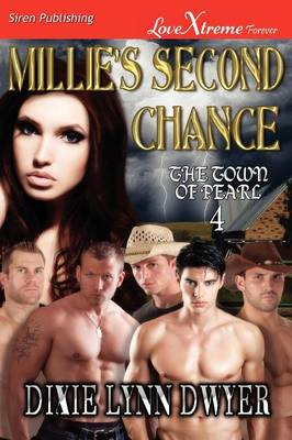 Millie's Second Chance [The Town of Pearl 4] (Siren Publishing Lovextreme Forever) (Paperback)