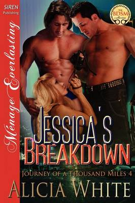 Jessica's Breakdown [Journey of a Thousand Miles 4] (Siren Publishing Menage Everlasting) (Paperback)
