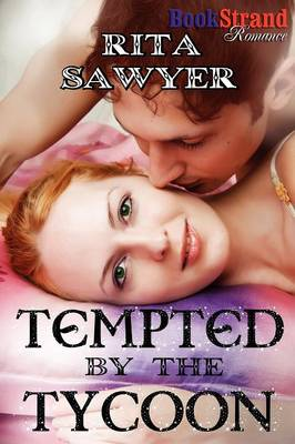 Tempted by the Tycoon (Bookstrand Publishing Romance) (Paperback)