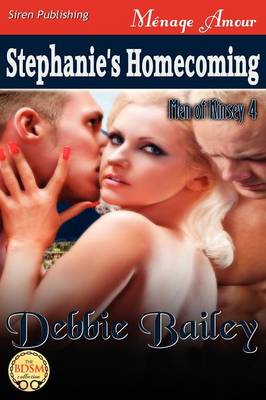 Stephanie's Homecoming [Men of Kinsey 4] (Siren Publishing Menage Amour) (Paperback)