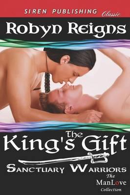 The King's Gift [Sanctuary Warriors] (Siren Publishing Classic Manlove) (Paperback)