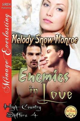 Enemies in Love [High-Country Shifters 4] (Siren Publishing Menage Everlasting) (Paperback)