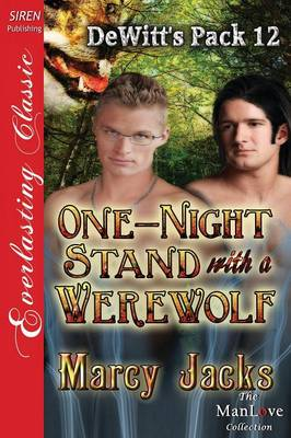 One-Night Stand with a Werewolf [Dewitt's Pack 12] (Siren Publishing Everlasting Classic Manlove) (Paperback)