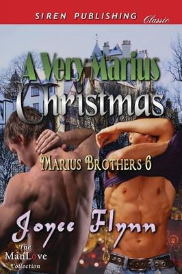A Very Marius Christmas [Marius Brothers 6] (Siren Publishing Classic Manlove) (Paperback)