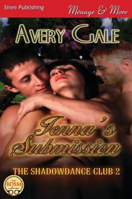 Jenna's Submission [The Shadowdance Club 2] (Siren Publishing Menage and More) (Paperback)