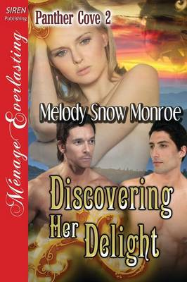 Discovering Her Delight [Panther Cove 2] (Siren Publishing Menage Everlasting) (Paperback)