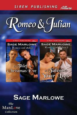 Romeo & Julian [A Thief on Christmas Eve: A Talent in Your Lies] (Siren Publishing Allure Manlove) (Paperback)
