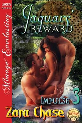 Jaguars' Reward [Impulse 3] (Siren Publishing Menage Everlasting) (Paperback)