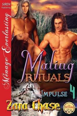 Mating Rituals [Impulse 4] (Siren Publishing Menage Everlasting) (Paperback)