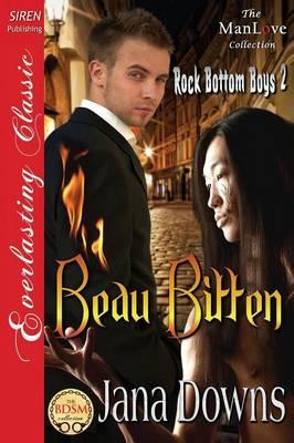 Beau Bitten [Rock Bottom Boys 2] (Siren Publishing Everlasting Classic Manlove) (Paperback)