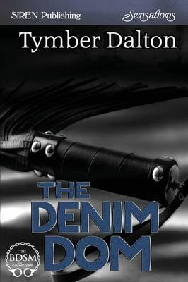 The Denim Dom (Siren Publishing Sensations) (Paperback)