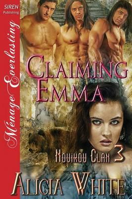 Claiming Emma [Novikov Clan 3] (Siren Publishing Menage Everlasting) (Paperback)