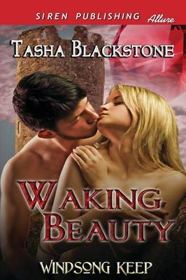 Waking Beauty [Windsong Keep] (Siren Publishing Allure) (Paperback)