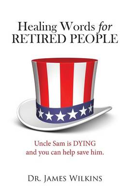 Healing Words for RETIRED PEOPLE (Paperback)