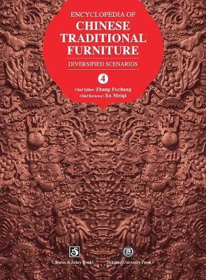 Encyclopedia of Chinese Traditional Furniture, Vol. 4: Diversified Scenarios (Hardback)
