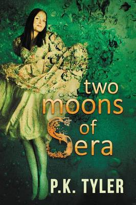 Two Moons of Sera (Paperback)
