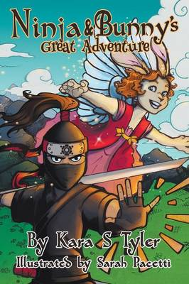 Ninja and Bunny's Great Adventure (Hardback)