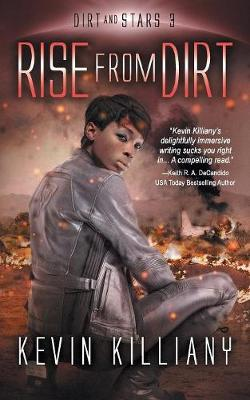 Rise from Dirt - Dirt and Stars 3 (Paperback)